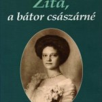 Zita, impératrice courage (Hongrois)